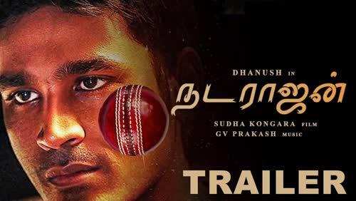 NATARAJAN Official Trailer | Dhanush | Sudha Kongara | G V Prakash
